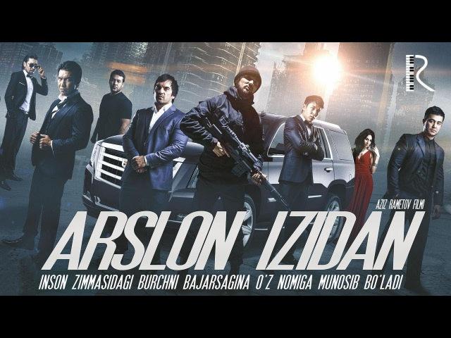 Arslon izidan (treyler) | Арслон изидан (трейлер)