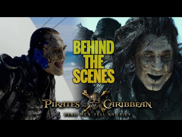 Pirates of the Caribbean: Dead Men Tell No Tales (2017) - Behind The Scenes