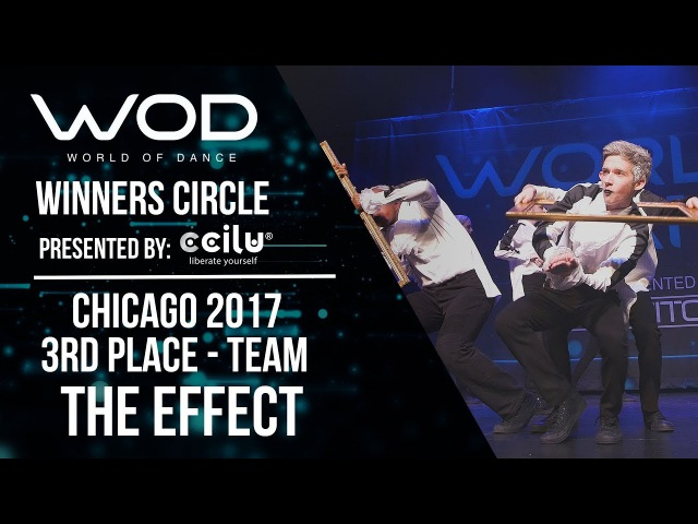 The Effect | 3rd Place Team Division | Winners Circle | World of Dance Chicago 2017 | WODCHI17