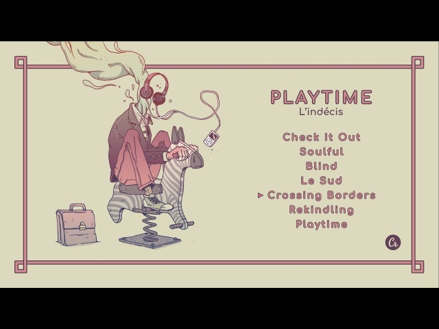 L'indécis Playtime full EP