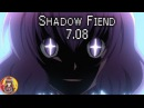 Shadow Fiend 7 08 ОСТОРОЖНО АНИМЕ