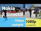 Nokia 8 Sirocco 1080p video sample