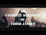 My Favorite melismas  of  Floor Jansen