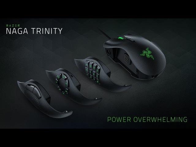 The Razer Naga Trinity | Power Overwhelming