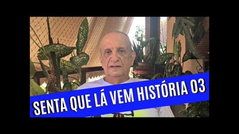 Sassarico do Bemvindo - Senta Que Lá Vem História 03