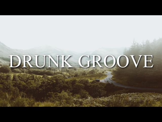 MARUV BOOSIN - Drunk Groove (Lyrics / Lyric Video)