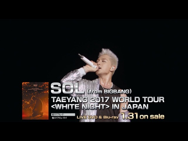 SOL (from BIGBANG) - EYES, NOSE, LIPS (TAEYANG 2017 WORLD TOUR [WHITE NIGHT] IN JAPAN)