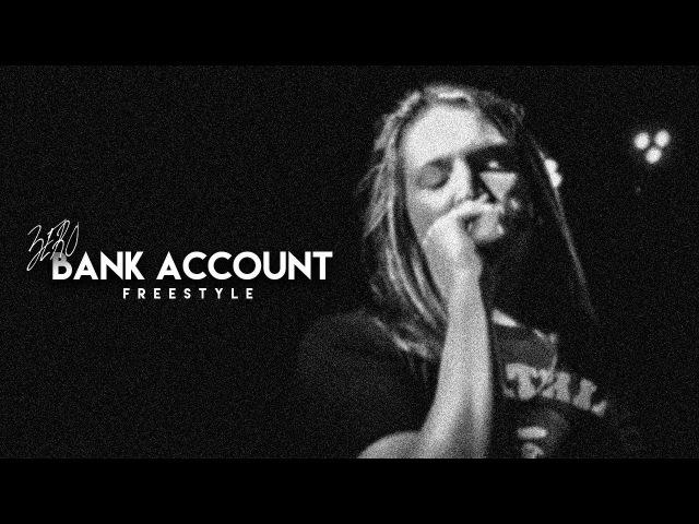 Zero Bank Account Freestyle