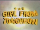 The-girl-from-tomorrow-part-1-intro-tclip-scscscrp