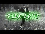 FLEX EDITS 乡 BROTHER