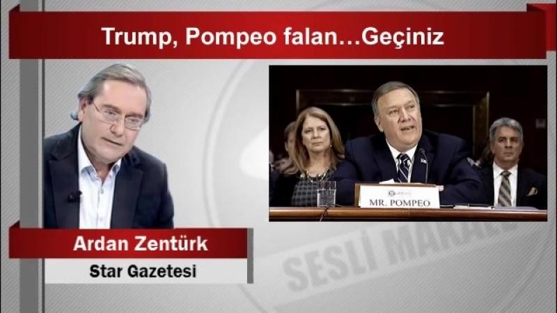 (6) Ardan ZENTÜRK Trump, Pompeo falan…Geçiniz - YouTube