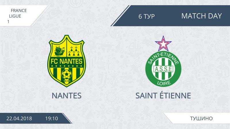 AFL18. France. Ligue 1. Day 6. Nantes - Saint Étienne
