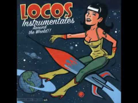 Various - Locos Instrumentales Around the World : Surf Punk Instro Spy Movies Music Neo Bands