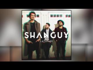 SHANGUY - La Louze (Official Audio)