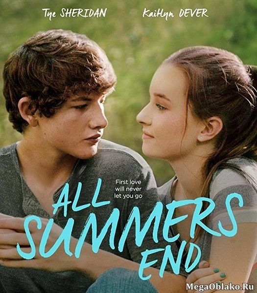 Любое лето закончится / All Summers End (2017/WEB-DL/WEB-DLRip)