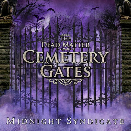 Midnight Syndicate альбом The Dead Matter: Cemetery Gates