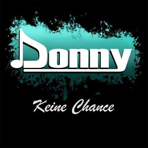 Donny альбом Keine Chance