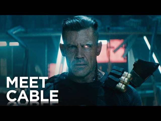 Дэдпул 2 встречайте Кейбла! (Экшн США 18 в кино с 17 мая 2018 года)