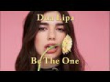 Dua Lipa - Be The One  Chapa's drinking red rеmix 2017