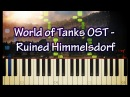 WoT Theme - Ruined Himmelsdorf (Piano Cover Tutorial) - World of Tanks OST