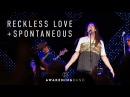 Reckless Love (Cory Asbury) Spontaneous    AWAKENING BAND LIVE AT 'LIVE TO LOVE'