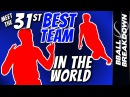 Meet The 31st BEST Team In The WORLD