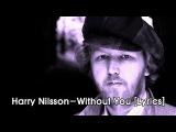Harry Nilsson-Without You Lyrics