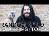 Random Hero - TOUR TIPS (Top 5) Ep. 761