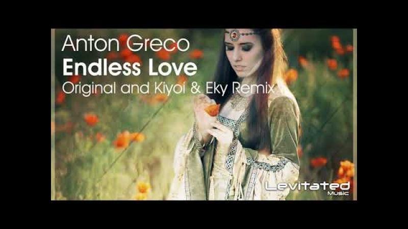 Anton Greco - Endless Love (Kiyoi Eky Remix) [Available 26.02.18]