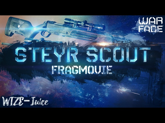 Warface ▶ Steyr Scout ▶ FragMovie [★Сэстэп]