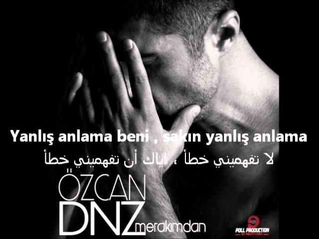 Özcan Deniz- Merakimdan اوزجان دنيز - من قلقي - مترجمة للعربية