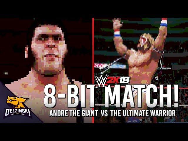 WWE 2K18 8-Bit Mode - Ulitmate Warrior vs Andre The Giant (Saturday Night Main Event Arena)