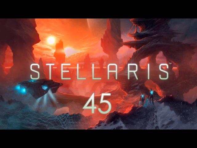 Stellaris - Часть 45 (Обмазываемся модами)