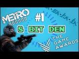 METRO EXODUS новый трейлер, микротранзакции и итоги The Game Awards 2017