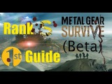 Metal Gear Survive - (Beta) Rank S, 1St Guide - Difficulty Easy