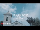 Jay Oliver - Ex Damo feat. DJ Mil Toques Official Video