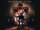 Scissor Sisters - I Can't Decide