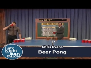 Beer Pong with Chris Evans and Jimmy Fallon