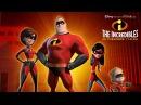 Суперсемейка - 2004 HD Русский трейлер The Incredibles Trailer