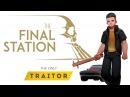 THE FINAL STATION ПУТЕШЕСТВУЙ ВЛАСТВУЙ УНИЖАЙ 3 THE ONLY TRATOR DLC