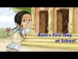 Ranis First Day at School: Learn English - Story for Children and Adults