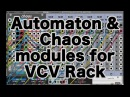 QWELK Automaton Chaos - Cellular Automata Modules for VCV Rack