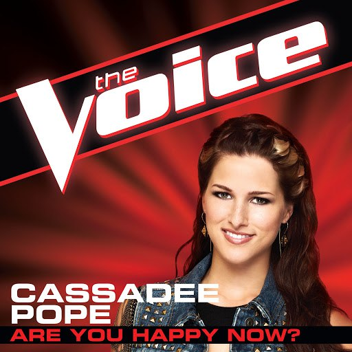 Cassadee Pope альбом Are You Happy Now? (The Voice Performance)