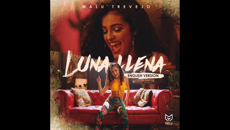 Luna Llena (English Version) - Single Malu Trevejo