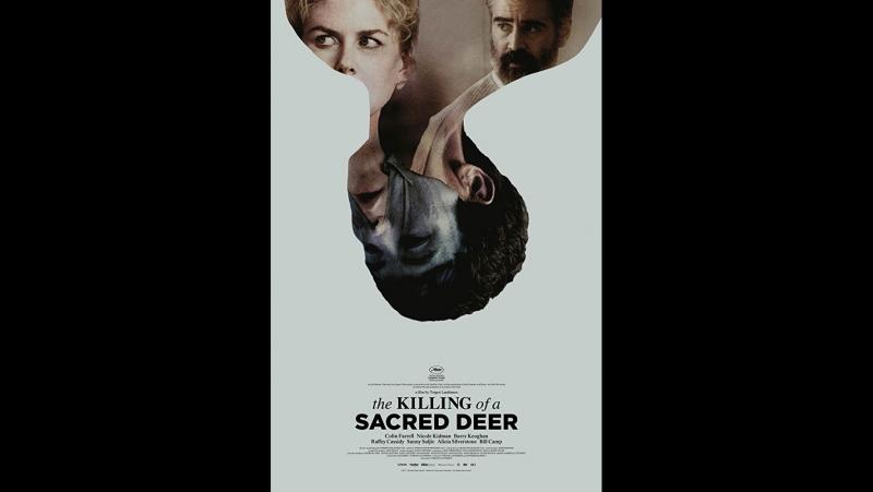 Yorgos Lanthimos - Убийство священного оленя / The Killing of a Sacred Deer (2017) (1080p.WEB-DL.H264.AC3-EVO) Language: English
