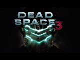 Dead Space 3 (ч.4)