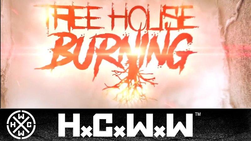 TREEHOUSE BURNING - LEDGER FT. DANNY BOCHKOV OF FOLLOW MY LEAD (OFFICIAL HD VERSION HCWW)