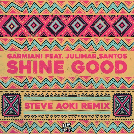 Garmiani альбом Shine Good (feat. Julimar Santos) [Steve Aoki Remix]