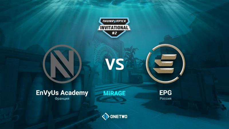 Thunderpick Invitational 2 | EnVyUs Academy vs EPG | BO3 | de_mirage | by Afor1zm