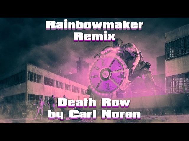 PAYDAY 2 Death Row Rainbowmaker Remix